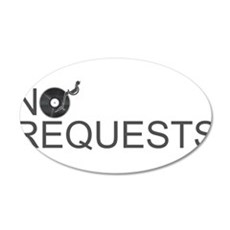 No Requests Wall Decal