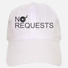 No Requests Baseball Baseball Cap