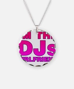 I'm The DJs Girlfriend Necklace