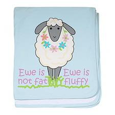 Ewe is Not Fat baby blanket
