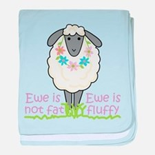 Ewe is Not Fat baby blanket