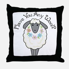 Have You Any Wool Throw Pillow