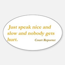 Speak nice and slow - Rectangle Decal