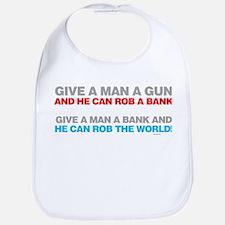Give a Man A Gun Bib