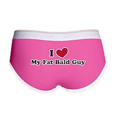I love my fat bald guy Women's Boy Brief