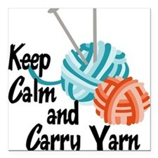 "Keep Calm and Carry Yarn Square Car Magnet 3"" x 3"""