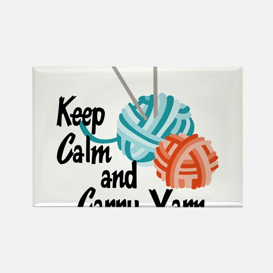 Keep Calm and Carry Yarn Rectangle Magnet