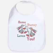 Some Bunny Loves You Bib