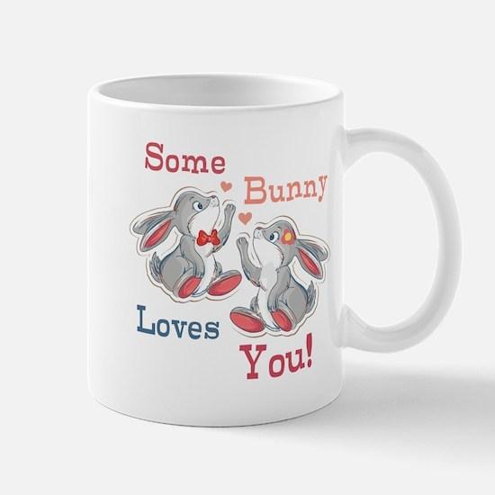 Some Bunny Loves You Mug