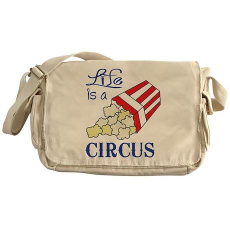 Life is a Circus Messenger Bag