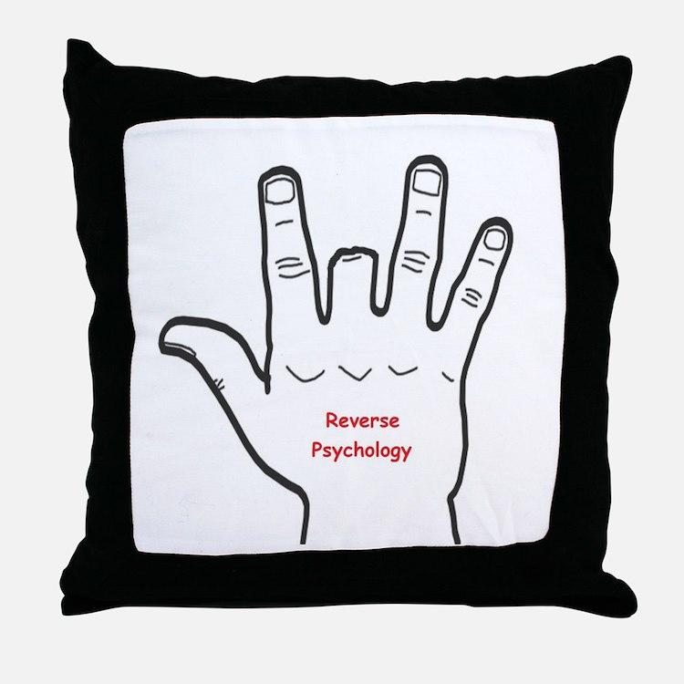 Reverse Psychology Throw Pillow
