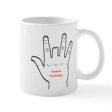 Reverse Psychology Small Small Mug