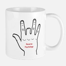Reverse Psychology Small Small Mug