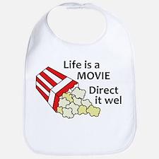 Life is a Movie Bib