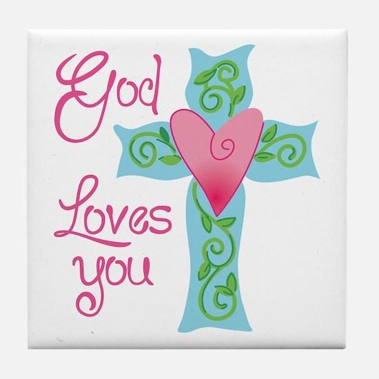God Loves You Tile Coaster