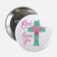 """God Loves You 2.25"""" Button"""