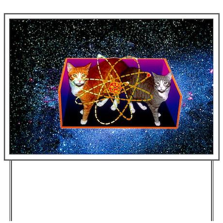 Art of Schrodinger's Cat experiment - Yard Sign