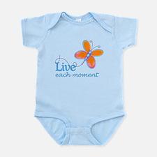 Live Each Moment Infant Bodysuit