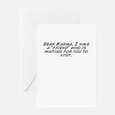 """Dear Karma, I have a """"friend"""" who is ..."""
