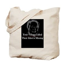 Village Idiot 1 Tote Bag