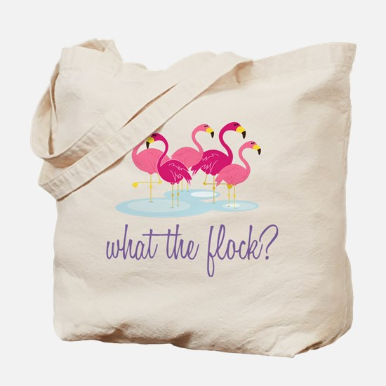 What The Flock? Tote Bag