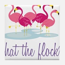 What The Flock? Tile Coaster