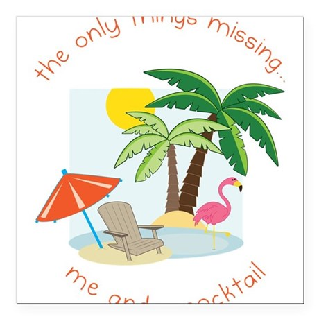 """Only Things Missing Square Car Magnet 3"""" x 3"""""""