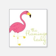 "The Flamingo Lady Square Sticker 3"" x 3"""