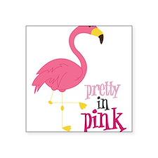 """Pretty In Pink Square Sticker 3"""" x 3"""""""
