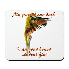 Sun Conure my parrot can fly Steve Duncan Mousepad