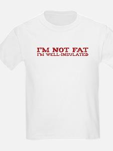 I'm not fat T-Shirt