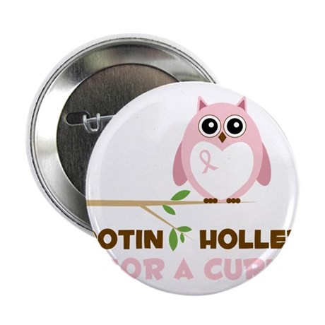 "Hootin Hollerin 2.25"" Button"
