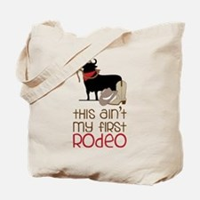 My First Rodeo Tote Bag