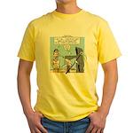 Here Today ... Yellow T-Shirt
