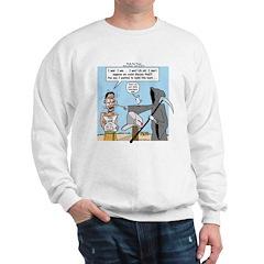 Here Today ... Sweatshirt