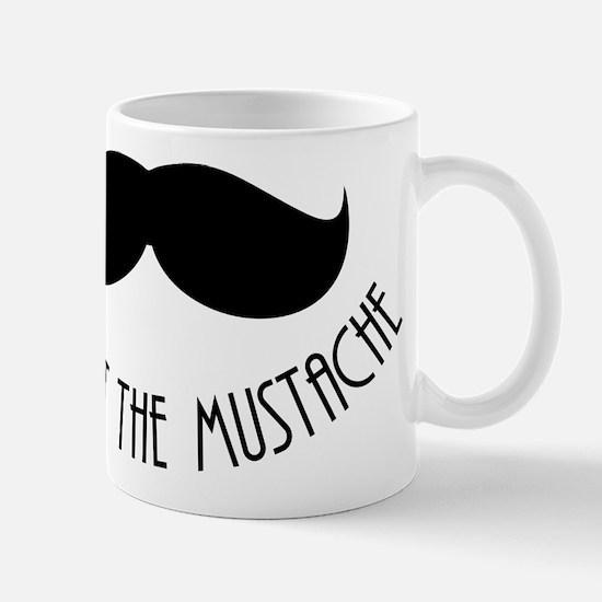 Respect The Mustache Mug