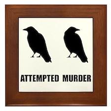 Attempted Murder Of Crows Framed Tile