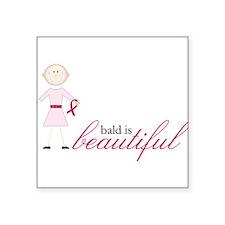 "Bald Is Beautiful Square Sticker 3"" x 3"""