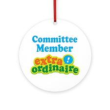 Committee Member Extraordinaire Ornament (Round)