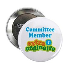 "Committee Member Extraordinaire 2.25"" Button (10 p"