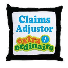 Claims Adjustor Extraordinaire Throw Pillow