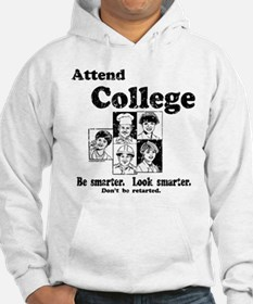 Attend College Hoodie