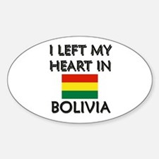 I Left My Heart In Bolivia Oval Decal