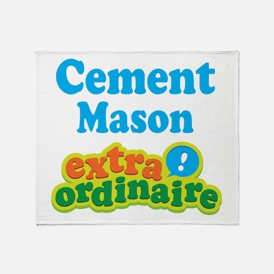Cement Mason Extraordinaire Throw Blanket