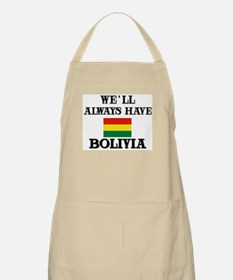 We Will Always Have Bolivia BBQ Apron