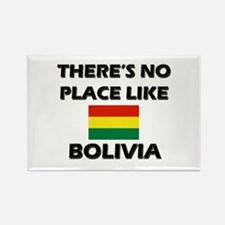 There Is No Place Like Bolivia Rectangle Magnet