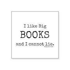 "I Like Big BOOKS Square Sticker 3"" x 3"""