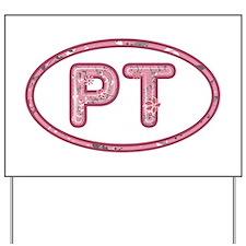 PT Pink Yard Sign