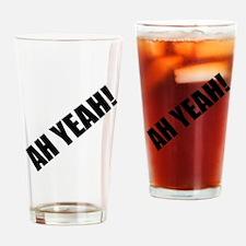 Ah Yeah Drinking Glass