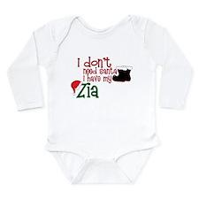 I Have My Zia Long Sleeve Infant Bodysuit
